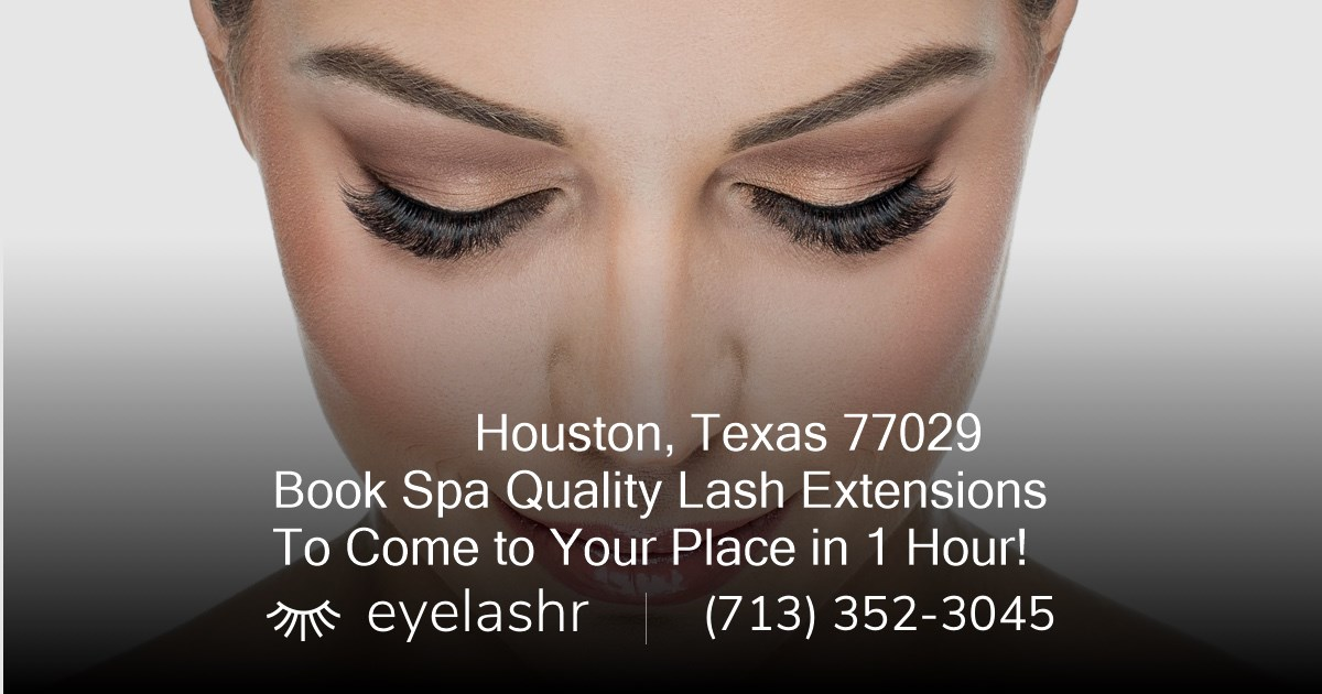 The 4 Best Mobile Eyelash Extension Technicians In Houston Tx 77029
