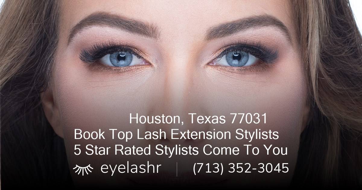 The 3 Best Mobile Eyelash Extension Technicians In Houston Tx 77031